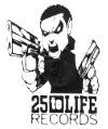 25 To Life Entertainment