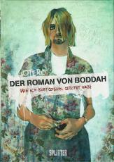 Der Roman Von Boddah - Wie ich Kurt Cobain getötet habe (Comic Buch, Deutsch) (gebraucht VG)