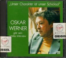 Oskar Werner Gibt Sein Letztes Interview - Unser Charakter Ist Unser Schicksal (CD, Reissue) (gebraucht VG+)