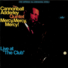 The Cannonball Adderley Quintet - Mercy, Mercy, Mercy! Live at The Club (CD, Album) (gebraucht VG+)