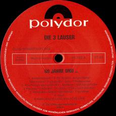 Die 3 Lauser - 60 Jahre und... (LP, Album) (gebraucht VG)