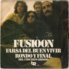 Fusioon - Farsa Del Buen Vivir / Rondo Y Final (Vinyl, 7) (gebraucht G-)