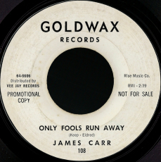 James Carr - Only Fools Run Away / You Dont Want Me (7, Vinyl, Promo) (gebraucht G-)