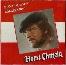 Horst Chmela - Mein Traum von Rot-Weiss-Rot (LP, Album) (gebraucht VG)