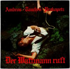 Ambros, Tauchen, Prokopetz - Der Watzmann ruft (LP, Album) (gebraucht VG)