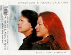Waterloo & Angelica Camm - I Need You Tonight (CD, Single, signiert) (gebraucht VG-)