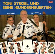 Toni Strobl, Pipi Christmann, Berti Endler - Toni Strobl Und Seine Runderneuerten (LP, signiert) (gebraucht VG)
