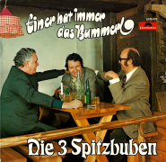 Die 3 Spitzbuben - Einer hat immer das Bummerl (LP, Album) (gebraucht VG)