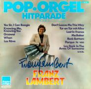 Franz Lambert - Pop Orgel Hitparade Folge 2 (LP, Album, signiert) (gebraucht VG)