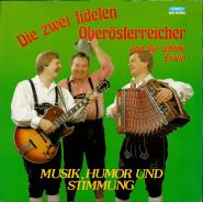 Die zwei fidelen Oberösterreicher und der schöne Erwin - Musik, Humor und Stimmung (LP, Album) (gebraucht VG-)
