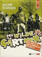 Der Wilde Gärtner - Roland Düringer (3DVD) (gebraucht VG)
