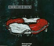 Cornelius + Cretu - Rettungsringe sterben aus (CD, Single) (gebraucht VG)