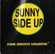 Funk Groove Unlimited - Sunny Side Up (CD, Album) (gebraucht VG-)