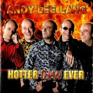 Andy Lee Lang - Hotter Than Ever (CD, signiert) (gebraucht VG+)
