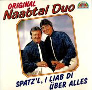 Original Naabtal-Duo - Spatzl i liab di �ber alles (CD, Album) (gebraucht VG-)