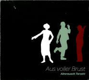 Almrausch Terzett - Aus voller Brust (CD, Digipak) (gebraucht VG)