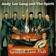 Andy Lee Lang And The Spirit - Greatest Live Hits (CD, Album, signiert) (gebraucht VG)