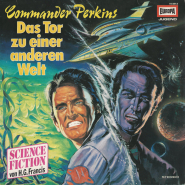 H.G. Francis - Commander Perkins - Das Tor zu einer anderen Welt (LP, Vinyl, Hörspiel) (gebraucht G+)