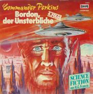 H. G. Francis - Commander Perkins 4. Folge - Bordon, Der Unsterbliche (LP, Vinyl, Hörspiel) (gebraucht G)