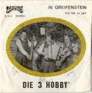 Die 3 Hobbys - In Greifenstein - Geh hab mi gern (Vinyl, 7, signiert) (gebraucht VG)
