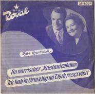 Duo Dworak - Du Narrischer Kastanienbaum / Ich Hab In Grinzing An Tisch Reserviert (Vinyl, 7) (gebraucht G+)