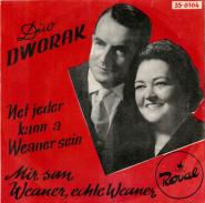 Duo Dworak - Net Jeder Kann A Weaner Sein / Mir San Weaner, Echte Weana (Vinyl, 7) (gebraucht G+)