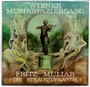 Fritz Muliar - Wiener Musikspaziergang - Die Straußdynastie (LP, Vinyl) (gebraucht)