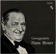 Hans Moser - Unvergesslich (LP, Comp.) (gebraucht VG)