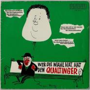 Helmut Qualtinger - Wer Die Wahl Hat, Hat Den Qualtinger (LP, Comp.) (gebraucht VG-)