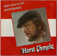 Horst Chmela - Mein Traum von Rot-Weiss-Rot (LP, Album) (gebraucht)