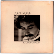 John Tropea - To Touch You Again (LP, Album) (gebraucht)