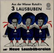 3 Lausbuben - Neue Lausb�bereien aus Der Wiener Rutschn (LP, Album) (gebraucht VG)