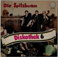 Spitzbuam Diskothek 6 (LP, Vinyl) (gebraucht G+)