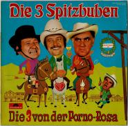 Die 3 Spitzbuben - Die 3 Von Der Porno-Rosa (LP, Club Ed.) (used G+)