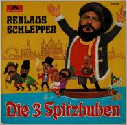Die 3 Spitzbuben - Reblaus Schlepper (LP, Album) (used G-)