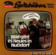 Die Neuen Spitzbuben - Was Gibt Es Neues In Nußdorf (LP, Club Ed.) (used G+)