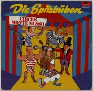 Die Spitzbuben - Circus Monte Nusso (LP, Album) (gebraucht G+)