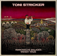 Toni Stricker - Pannonische Balladen Und Wiener Tänze (LP, Album) (gebraucht)