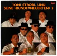 Toni Strobl und seine Runderneuerten 2 (LP, Album) (gebraucht VG)