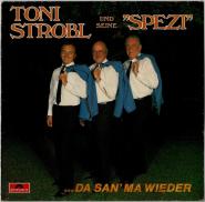 Toni Strobl und seine Spezi - ...da san ma wieder (LP, Album) (gebraucht G)