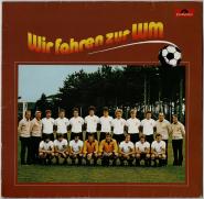 VARIOUS - Wir Fahren Zur WM (LP, Comp.) (gebraucht VG-)