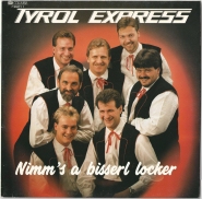 Tyrol Express - Nimms a bisserl locker (LP, Album) (gebraucht)