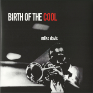 Miles Davis - Birth Of The Cool (LP, 180 g Album) (gebraucht) (NM)