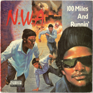 N.W.A. -  100 Miles And Runnin (12 Single, EP) (gebraucht SCHLECHT)