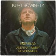 Kurt Sowinetz - I Wer Blad / Aner Hat Immer Des Bummerl (7 Single, Vinyl) (gebraucht VG-)