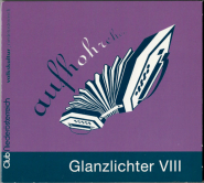 Glanzlichter VIII (aufhohrchen - Volkskultur Noe) (CD, Comp.) (used VG)