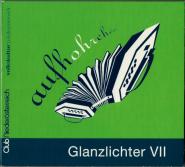 Glanzlichter VII (aufhohrchen - Volkskultur Noe) (CD, Comp.) (used VG+)