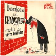Fritz Muliar - Bonkes und Chalosches erzählt von (Vinyl Single, 7) (gebraucht G)