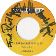 3 Meckys - Ja, Mir San Mitn Radl Da (Vinyl, 7, Autogramm) (used VG-)