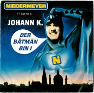 Johann K. - Der Bätmän Bin I (Vinyl, 7) (gebraucht G)
